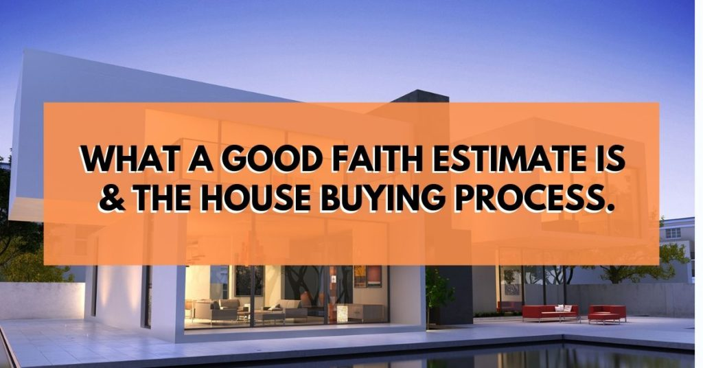 what is a good faith estimate gfe