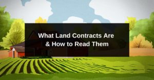 What Land Contracts Are & How to Read Them