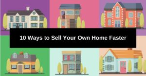 Ways to Sell Your Own Home Faster