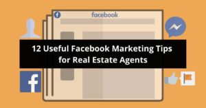 Facebook Marketing Tips for Real Estate Agents