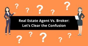 the difference between a real estate agent and a real estate broker