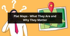 Plat Maps What They Are and Why They Matter