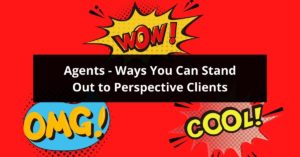 ways real estate agents can stand out to buyers and sellers