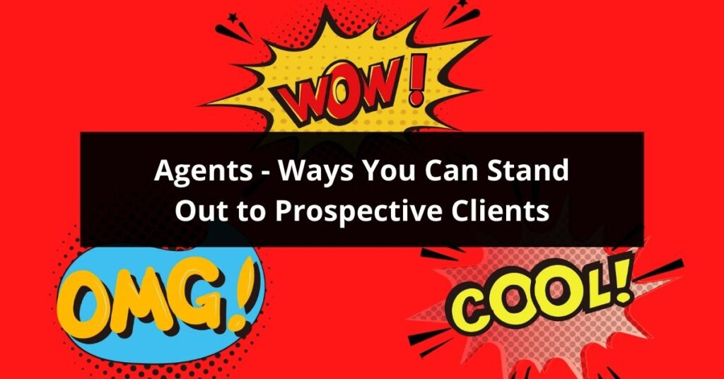 Ways You Can Stand Out to Prospective Clients