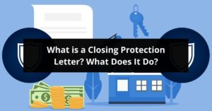 What Is A Closing Protection Letter