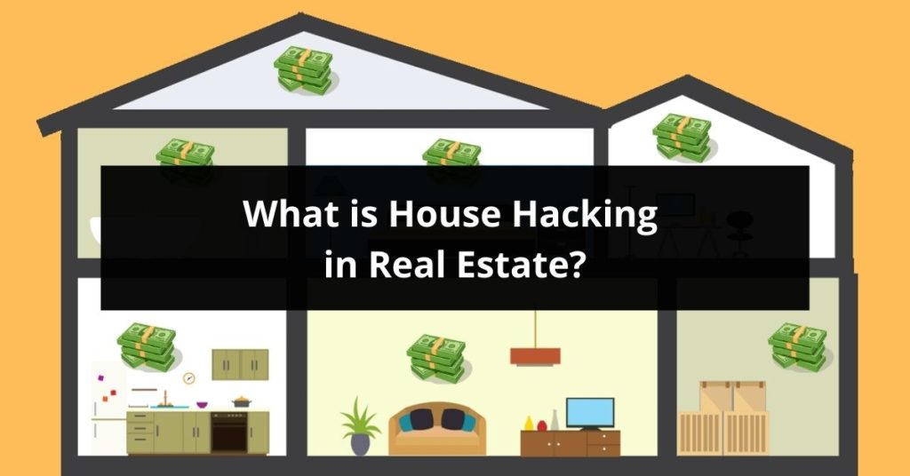 What Is House Hacking In Real Estate