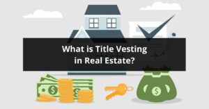 What Is Title Vesting In Real Estate