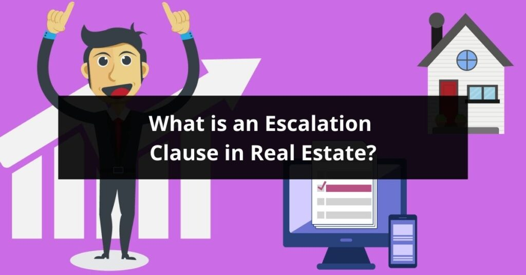 What Is An Escalation Clause In Real Estate