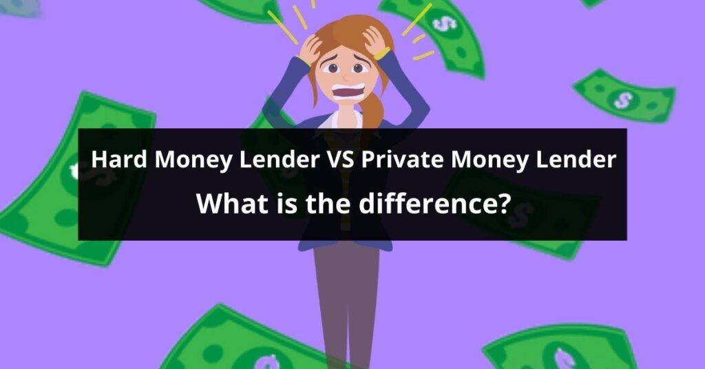 Hard Money Lender VS Private Money Lender