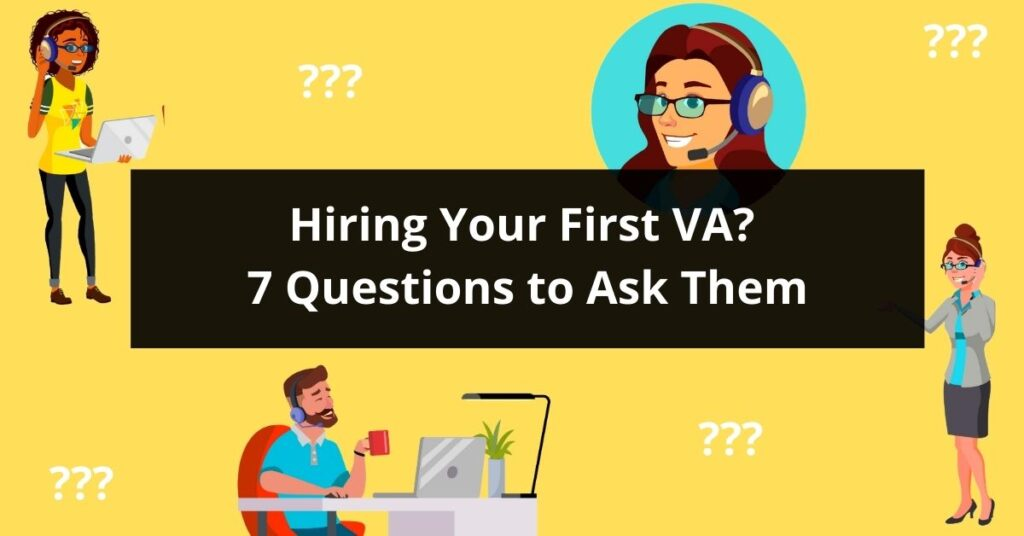 7 Questions to Ask Your Real Estate VA Before Hiring Them