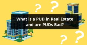 What is a PUD in Real Estate and are PUDs Bad