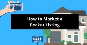 How to Market a Pocket Listing