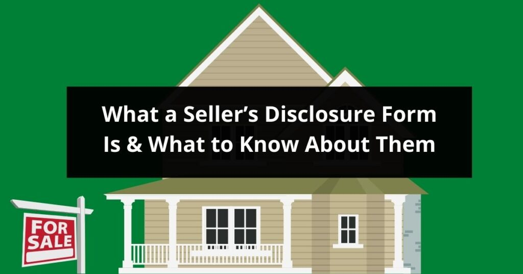 What a Sellers Disclosure Form Is What to Know About Them